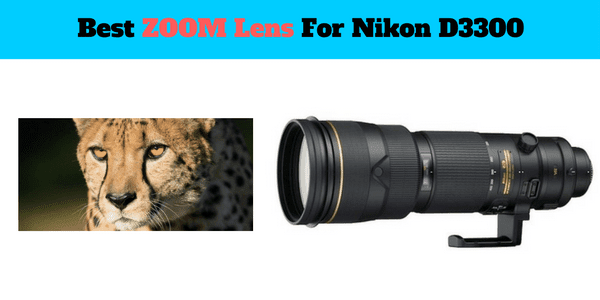 list of best zoom lens for Nikon D3300