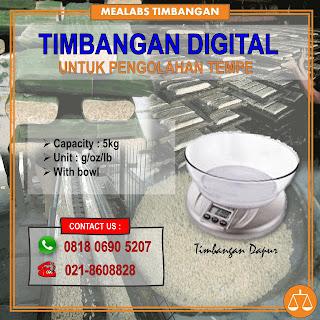 Timbangan Dapur Digital untuk pengolahan tempe