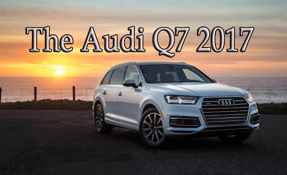 The Audi Q7 2017 used interior and for sale - Otomotif Review