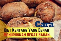 Cara diet kentang yang benar untuk menurunkan berat badan