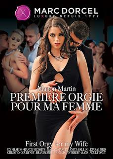 Manon Martin Premiere Orgie Pour Ma Femme (2015)