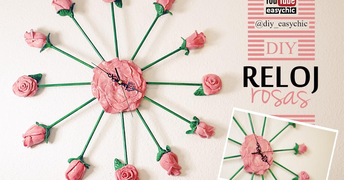 Easychic manualidad con rosas como hacer un reloj de - Hacer un reloj de pared ...