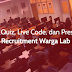 Jadwal Quiz, Live Code, dan Presentasi Open Recruitment Warga Lab 2017