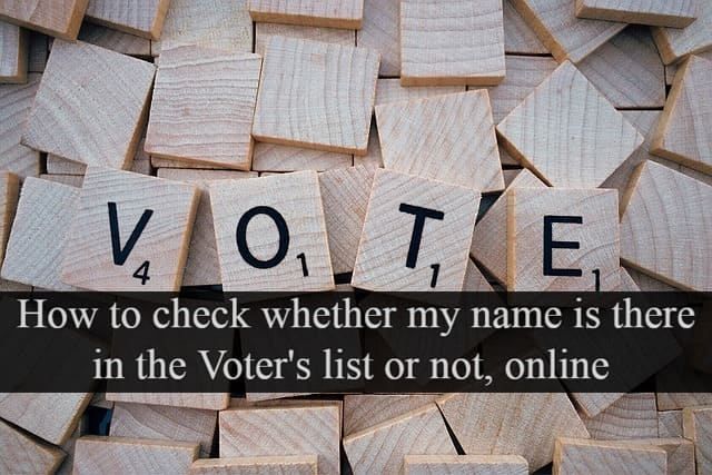 How to check whether my name is there in Voters list or not