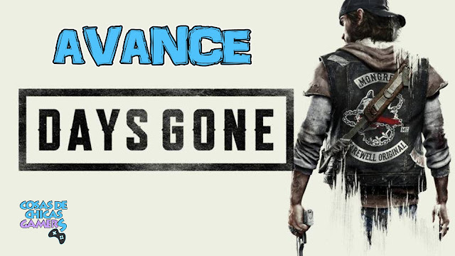 Avance Days Gone PS4