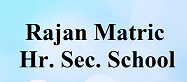 Rajan Matric Hr. Sec. School Wanted Teachers- PGT/TGT