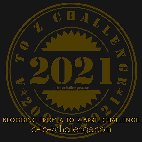 Blogging A-to-Z 2021
