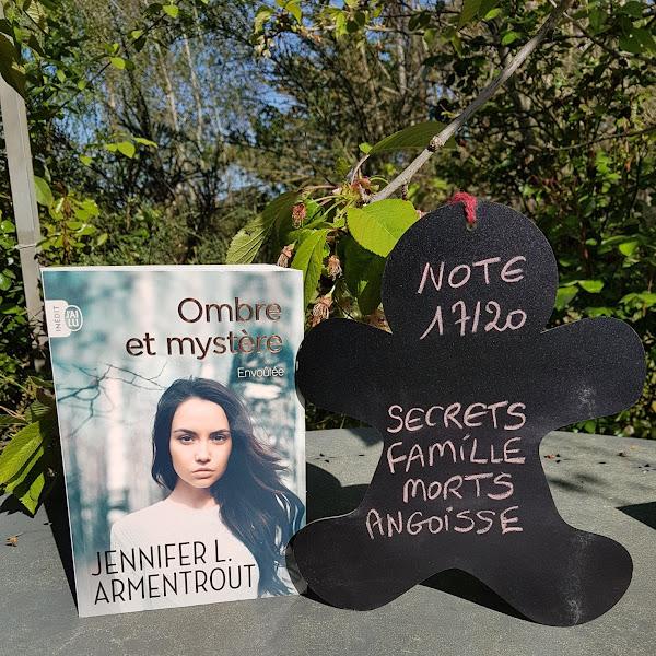 Ombre et mystère, tome 1 : Envoûtée de Jennifer L. Armentrout