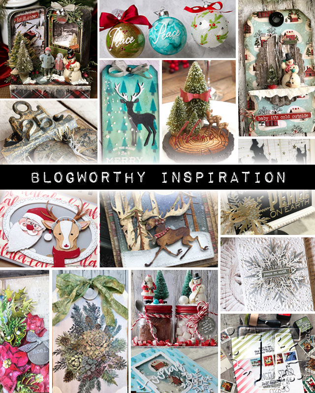 Selected by Tim Holtz ~ Christmas 2018 Blogworthy Inspiration