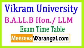 Vikram University B.A.LL.B Hon./ LLM Mar 2017 Exam Time Table