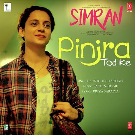 Pinjra Tod Ke - Simran (2017)