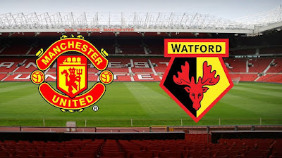Live Streaming Manchester United vs Watford EPL 30.3.2019