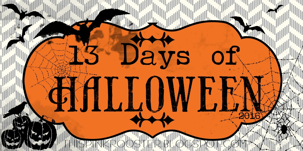 this pink rooster: 13 Days of Halloween 2016 - Day 10!