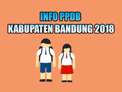 Info lengkap PPDB Kabupaten Bandung 2018