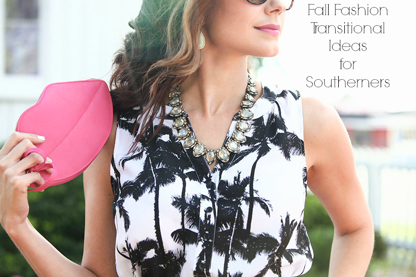 Fall Fashion Transitional Ideas for Southerners