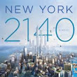 REVIEW: NEW YORK 2140 BY KIM STANLEY ROBINSON