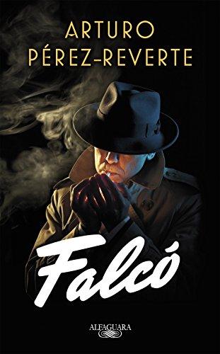 Falcó – Arturo Pérez-Reverte