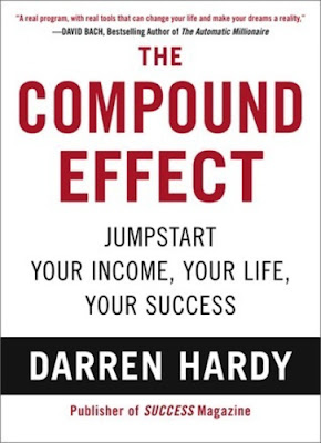 Darren Hardy: The ​Compound Effect
