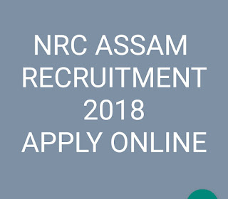 NRC Assam recruitment 2018
