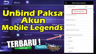 Cara Unbind Paksa Akun Mobile Legends
