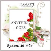 http://swiatnamaste.blogspot.com/2016/04/wyzwanie-49-anything-goes_25.html