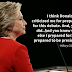 Hillary Clinton: Quote of the day!