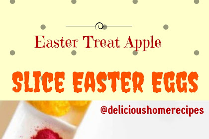 Easter Treat Apple Slice Easter Eggs