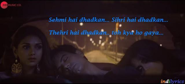 Sehmi hai Dhadkan Sihri hai dhadkan full Song Lyrics with English Translation and Real Meaning