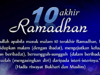 Keutamaan 10 Malam Terakhir Ramadhan