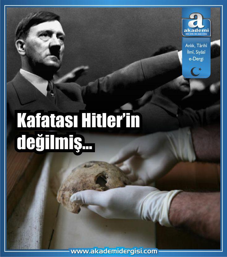 Kafatası Hitler'in değilmiş