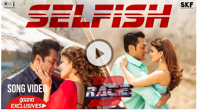 SELFISH LYRICS – Race 3 | Atif Aslam, Iulia Vantur | Salman Khan