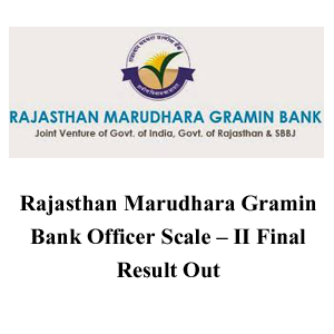 Rajasthan Marudhara Gramin Bank | Officer & Office Assistant | Final Result
