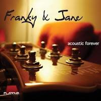 Franky & Jane - Acoustic Forever
