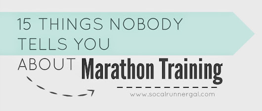 15 Things Nobody Tells You About Marathon Training