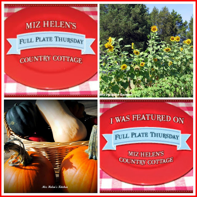Full Plate Thursday, 399 at Miz Helen's Country Cottage