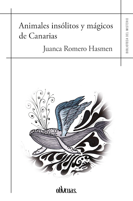 Animales Insólitos y Mágicos de Canarias - Juanca Romero - Clave7