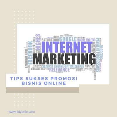 Tips sukses promosi bisnis online