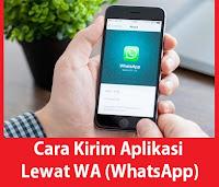 https://www.termudah.com/2019/02/cara-kirim-aplikasi-lewat-whatsapp.html