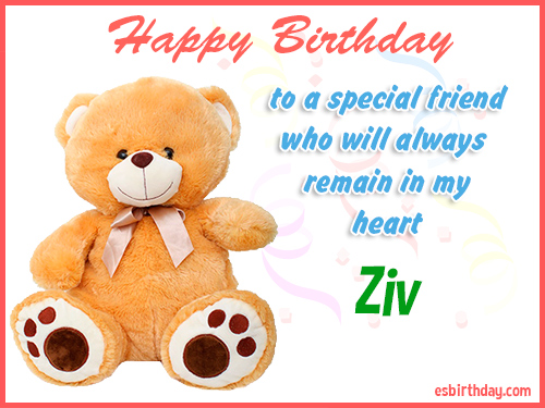 Ziv Happy birthday friend