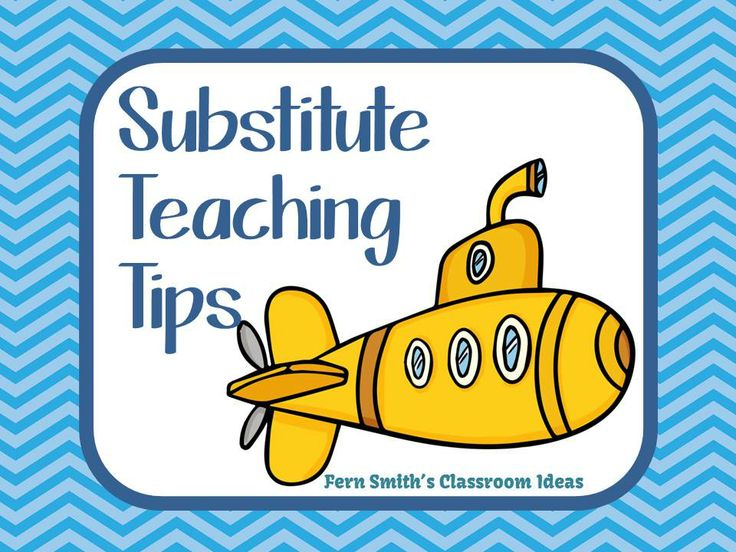 Fern Smith's Substitute Teaching Tips for Elementary Substitute Teachers Pinterest Board.