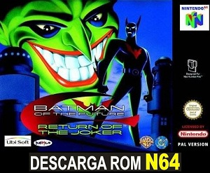 Batman Beyond - Return of the Joker 64 ROMs Nintendo64