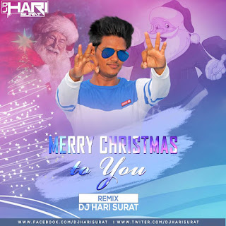 Merry Christmas To You Dj Hari Surat Remix