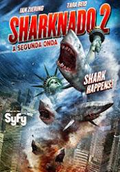 Sharknado 2 : A Segunda Onda