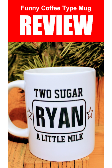 """Funny Coffee Type Mug - A white coffee mug with bold words that say """"Ryan, two sugar with a little milk."""""""