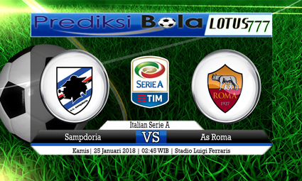 PREDIKSI SKOR Sampdoria vs AS Roma 25 Januari 2018