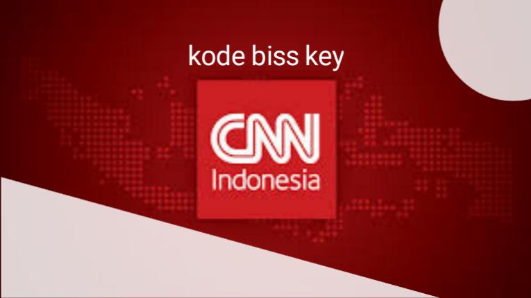 Bisskey CNN Indonesia Terbaru 2019