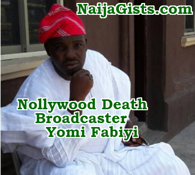 nollywood death news broadcaster