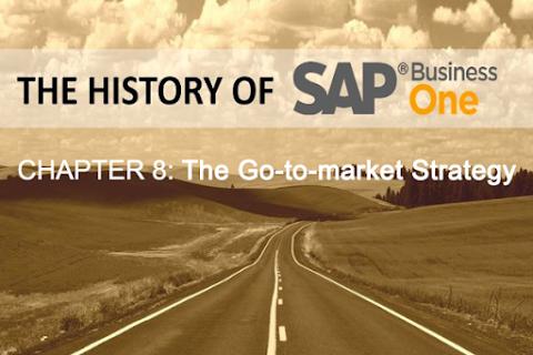 Lịch sử SAP Business One (Phần 8): Chiến lượt Go-to-market
