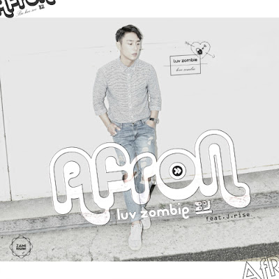 [Single] Afron – Luv Zombie