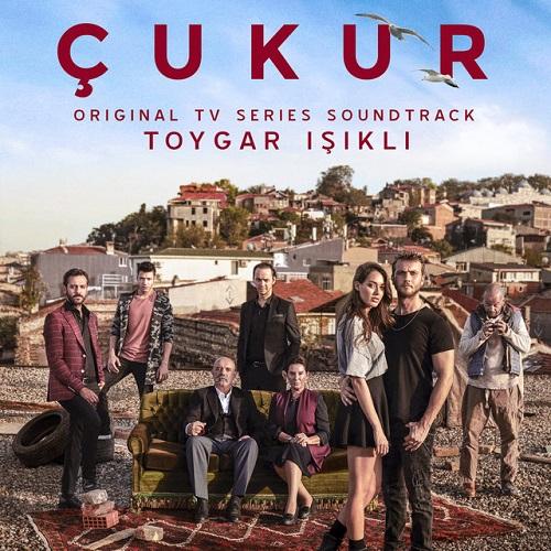 Toygar Işıklı - Çukur Dizisi Müzikleri (2019) Albüm İndir